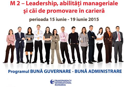 Modulul II - Leadership, abilităţi manageriale și căi de promovare în carieră